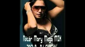 Nótár Mary Mega MIX 2012 By DJ CHACKY