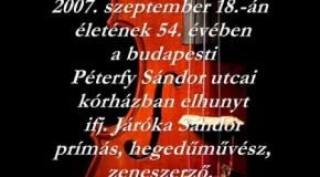 ifj. Járóka Sándor-Fáj a szívem (In Memoriam)