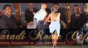 Váradi Roma Café-Úgy mentél el (Járóka Sándor szerzeménye)